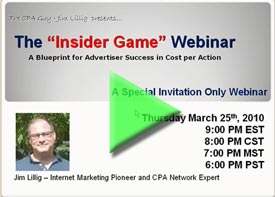 The Insider Game – Building The Perfect CPA Campaign for Advertisers